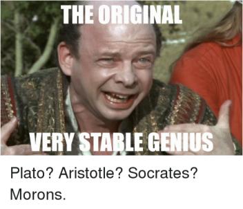 the-original-very-stable-genius-dc-plato-aristotle-socrates-morons-30062731