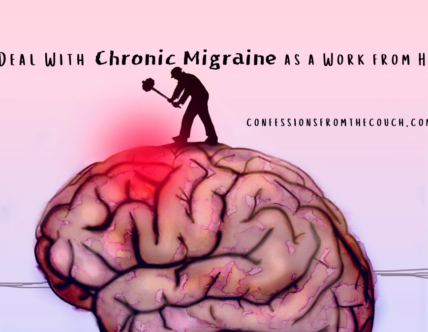 How I deal with chronic migraines as a work from home mom
